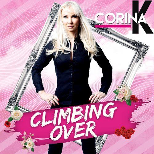 Climbing Over Corina K Official Music